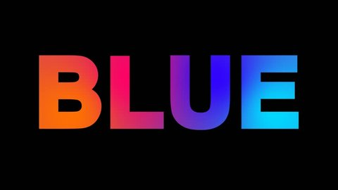 text BLUE multi-colored appear then disappear under the lightning strikes changing color. Alpha channel Premultiplied - Matted with color black