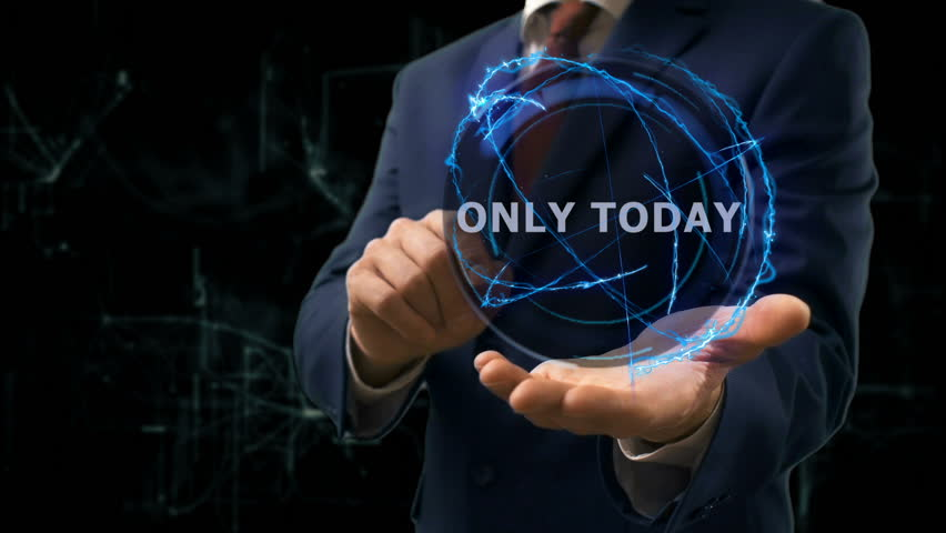 Businessman shows concept hologram Only today on his hand. Man in business suit with future technology screen and modern cosmic background