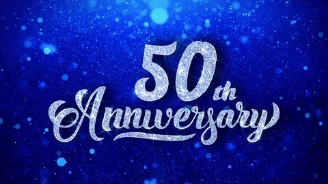 50th Anniversary Greeting Shiny Text Wishes Blue Glitter Sparkling Glitter Glamour Dust Blinking Particles Continuous Seamless Looped Background