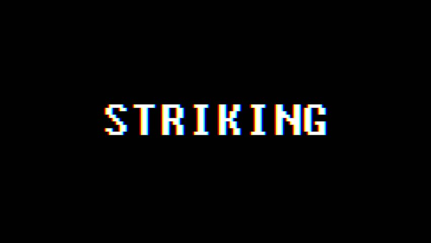 Retro videogame STRIKING word text computer tv glitch interference noise screen animation seamless loop New quality universal vintage motion dynamic animated background colorful joyful video m   Shutterstock HD Video #1011505424