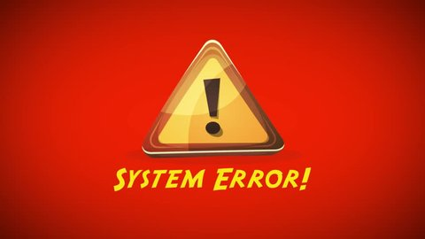 System Error Warning Background/ Animation of red warning sign message screen