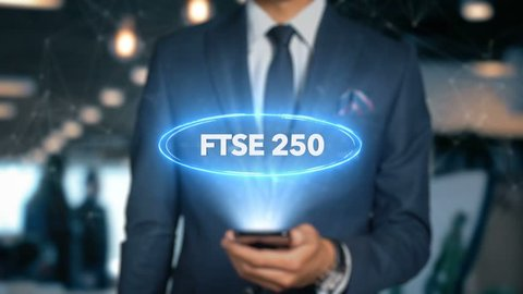Businessman With Mobile Phone Opens Hologram HUD Interface and Touches Word - FTSE 250