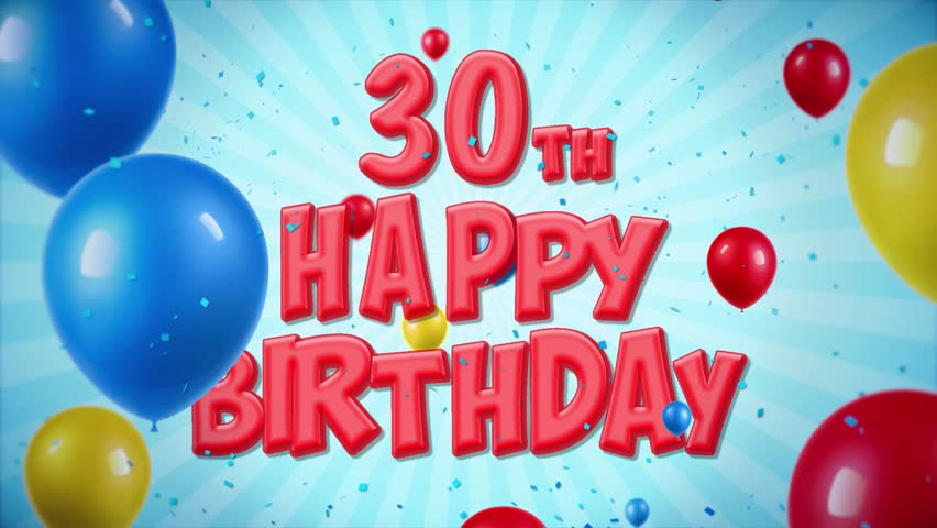 30th Happy Birthday Red Text Appears on Confetti Popper Explosions Falling and Glitter Particles, Colorful Flying Balloons Seamless Loop Animation for Wishes Greeting, Party, Invitation, card.