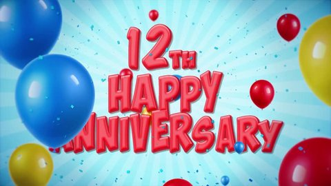 24. 12th Happy Anniversary Red Text Appears on Confetti Popper Explosions Falling and Glitter Particles, Colorful Flying Balloons Seamless Loop Animation for Wishes Greeting, Party, Invitation, card.