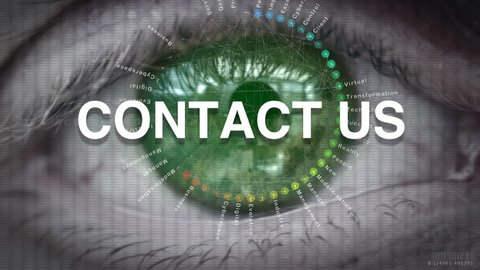 Close up of an eye focusing on Contact Us concept on a futuristic screen.