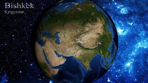 zoom in from space and focus on Kyrgyzstan  Bishkek