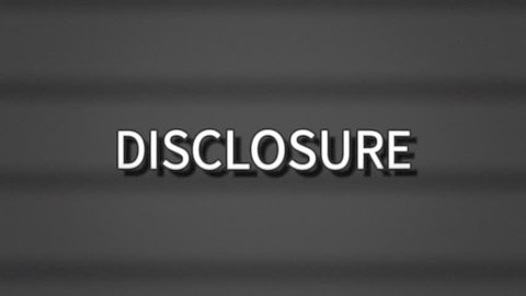 A sharp serious text, white letters on a grey background, appearing on a retro vintage TV screen with scanlines: Disclosure.