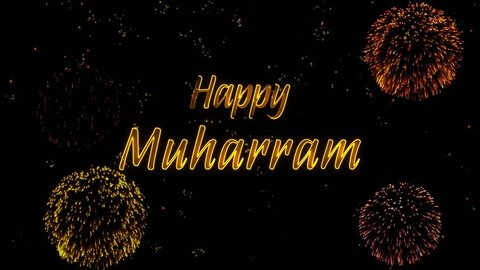 Happy Muharram Greeting text with particles, colored fireworks, sparks and stars with beautiful glitter effect on background.