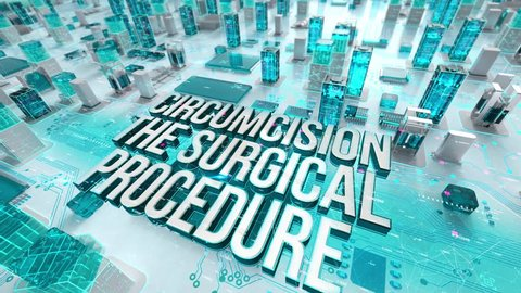 Circumcision The Surgical Procedure with medical digital technology concept