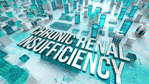 Chronic Renal Insufficiency with medical digital technology concept