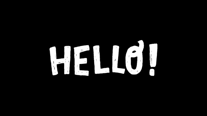 Animated hand drawn lettering text Hello with exclamation point on transparent background. Moving rough texture letters. 2d video with typographic welcoming inscription saying hi. Alpha channel
