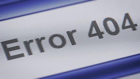 """Error 404"" on the screen. Looping."