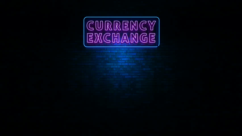 Animation Of Currency Exchange Neon Sign Light Flickering In The ... | title | night currency
