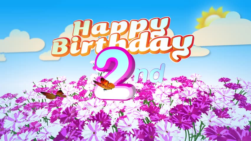 Animated Happy 2nd Birthday Card With A Field Of Flowers While Two Little Butterflys Circulating Around The Logo Twenty Seconds Seamless Loop
