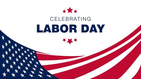 Creative waving American flag with typography Celebrating Labor Day, September 5th, United state of America, American Labor day Animation design. Beautiful USA flag Composition