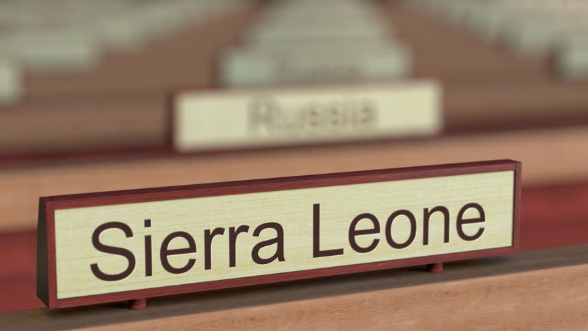 Sierra Leone name sign among different countries plaques at international organization. 3D rendering