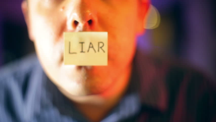 Liar on the mouth of someone