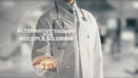 Doctor holding in hand Alternative Therapy for Multiple Sclerosis