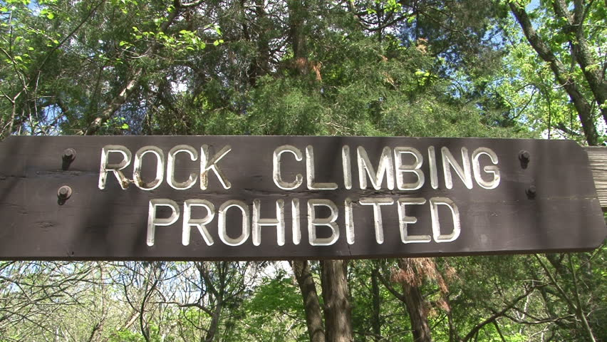Rock Climbing Prohibited Sign